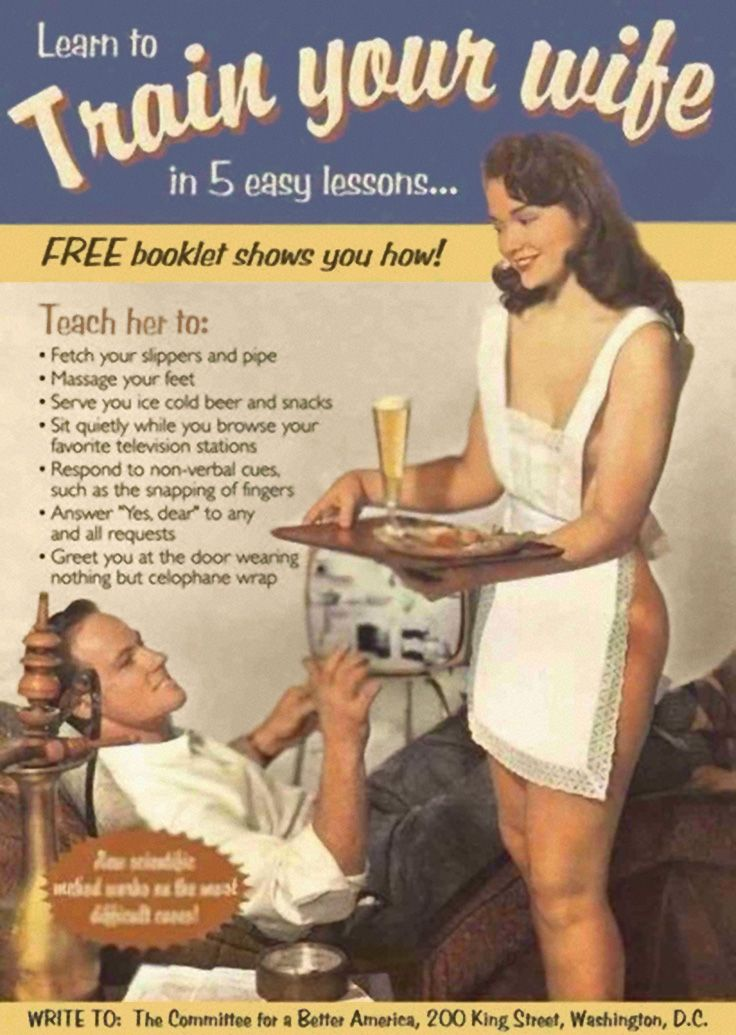 Learn to TRAIN YOUR WIFE in 5 easy lessons by The Committee for a Better America. (Let me know how that goes.) #stepford_wife #humor #vintage_ad