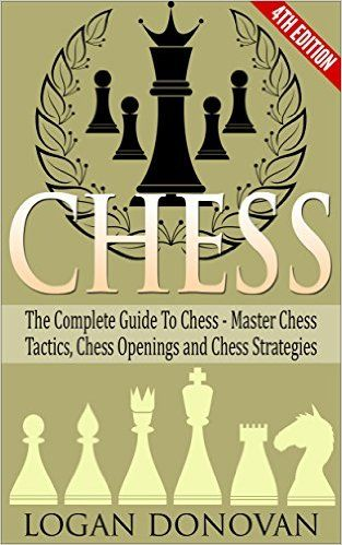 The Complete Guide to Chess – Master: Chess Tactics, Chess Openings and Chess Strategy is an amazing book written by Logan Donovan that helps you unlock your hidden genius and you can memorize the chess openings easily.  #ChessGuide #ChessTatics #chess