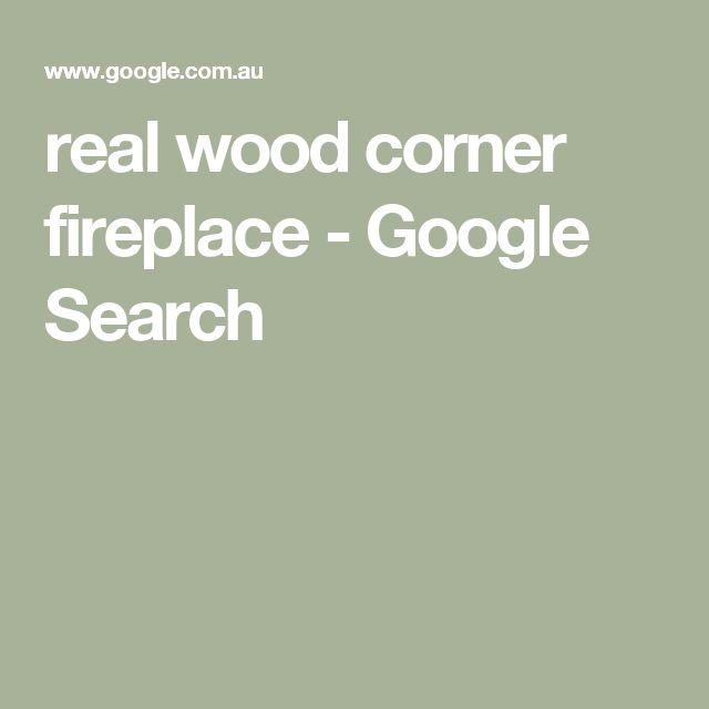 real wood corner fireplace - Google Search
