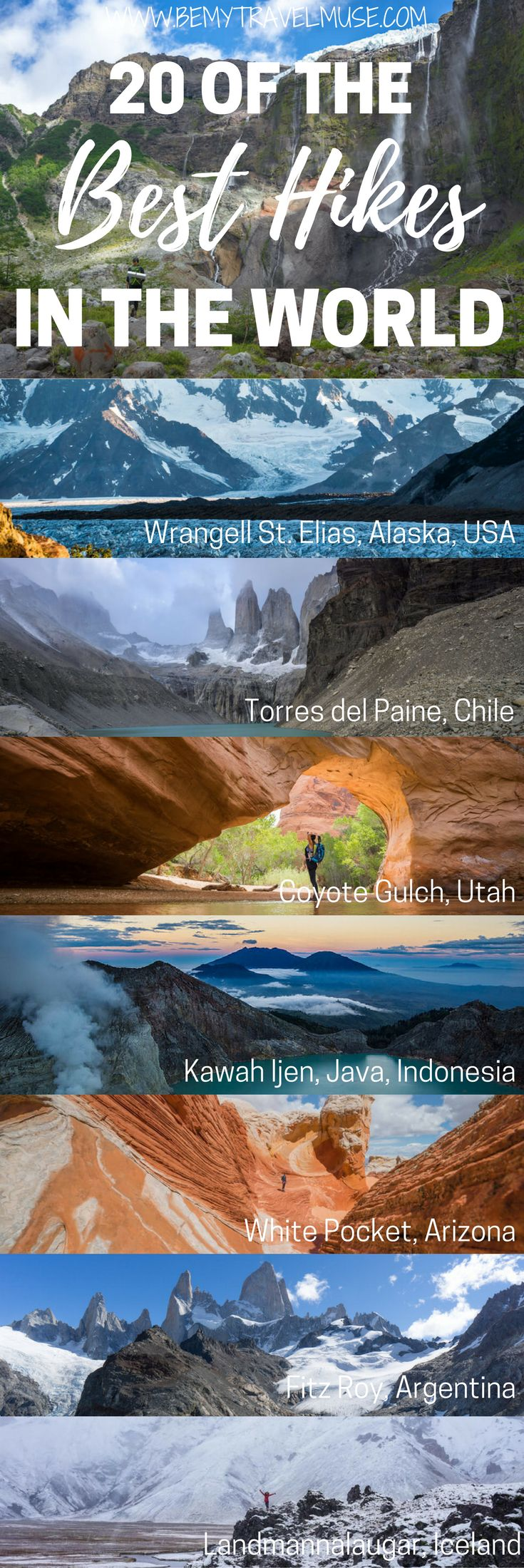 20 of the best hiking trails in the world, for your next outdoor adventure! Kyrgyzstan | Wrangell St. Elias Alaska | Annapurna Circuit Nepal | Huemul Circuit Argentina | Torres del Paine Chile | Coyote Gulch Utah | Kawah Ijen Java Indonesia | Cerro Tronador Argentina | Edelweissweg Switzerland | The Drakensberg South Africa | Mt. Rinjani, Lombok, Indonesia | White Pocket Arizona | Mount Kinabalu Malaysia