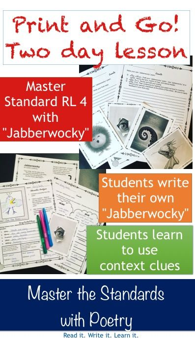 """Students love """"Jabberwocky"""" by Lewis Carroll!  They will also love this two day lesson that teaches them to use context clues for nonsense words--a lesson they can later apply reading complex texts! This lesson is perfect to jumpstart any unit with complex texts so students have experience using context clues. The plans are so thorough they can also work as meaningful emergency sub plans!   Made by Read it. Write it. Learn it."""
