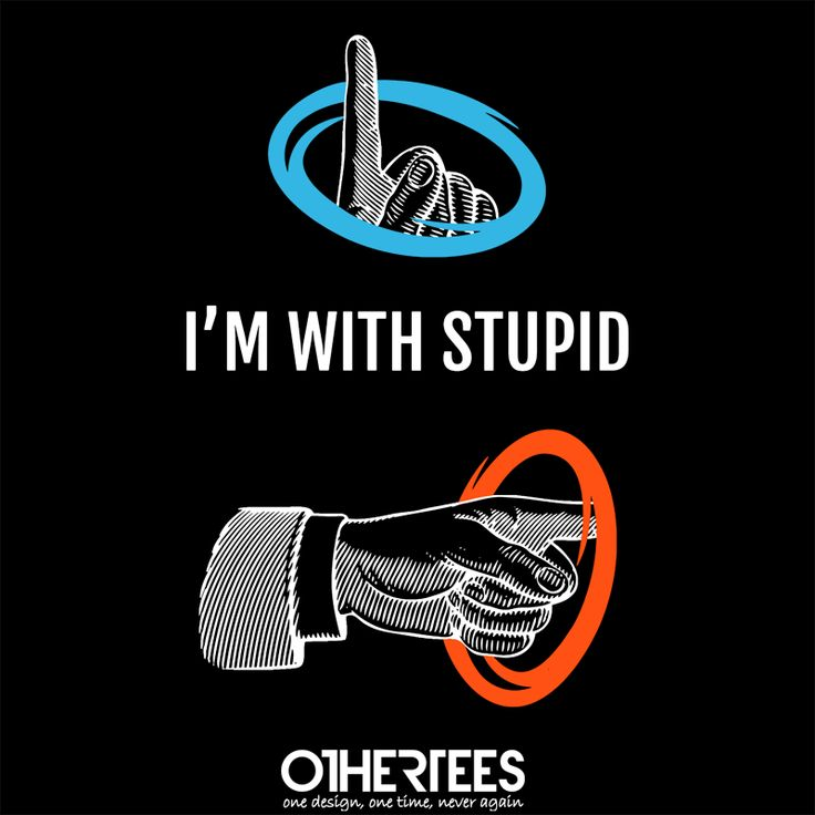 I'm with Stupid by AndreaBaldinazzo Shirt on sale until 29 April on http://othertees.com #portal Weekly free tee winners are now live at http://www.othertees.com/othertees/win_free_tees/