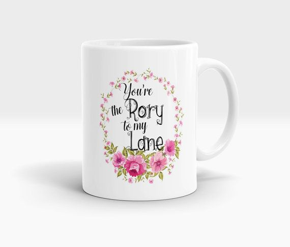 You're The Rory To My Lane Mug Gilmore Girls Mug by MugsCreations