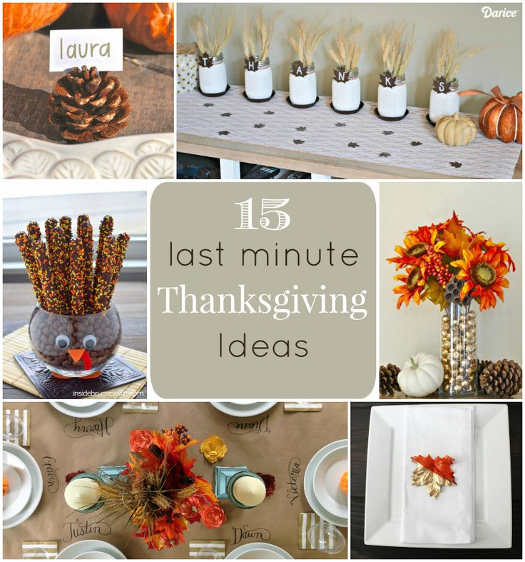 Thanksgiving Ideas 15 Last Minute DIY Projects
