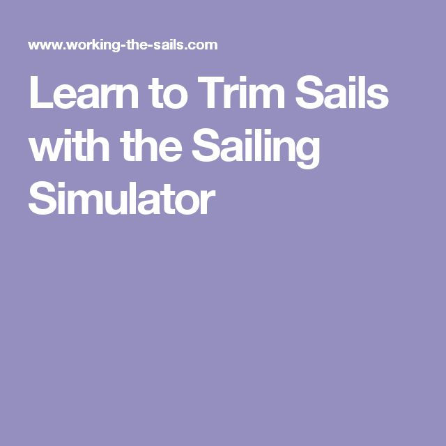Learn to Trim Sails with the Sailing Simulator