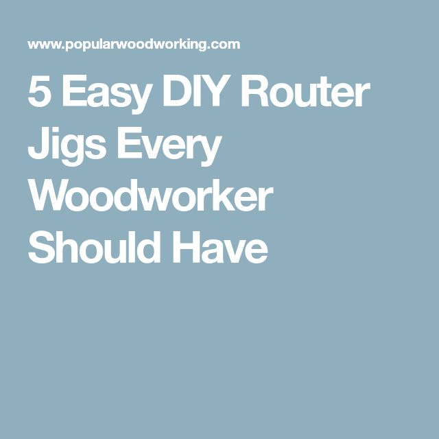 5 Easy DIY Router Jigs Every Woodworker Should Have