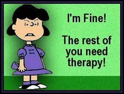 Im fine funny jokes lol funny quotes peanuts humor therapy humorous lucy van pelt