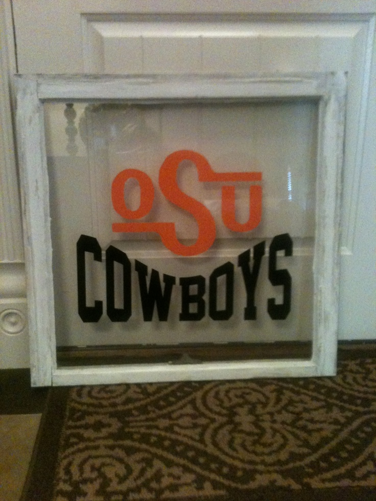 Oklahoma State University!! Love this old window with OSU Cowboys!!