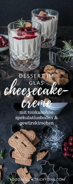 cheesecakecreme im glas, mit spekulatiusboden und gewürzkirschen ♥ trickytine.com #food #blog #trickytine #christmas #dessert