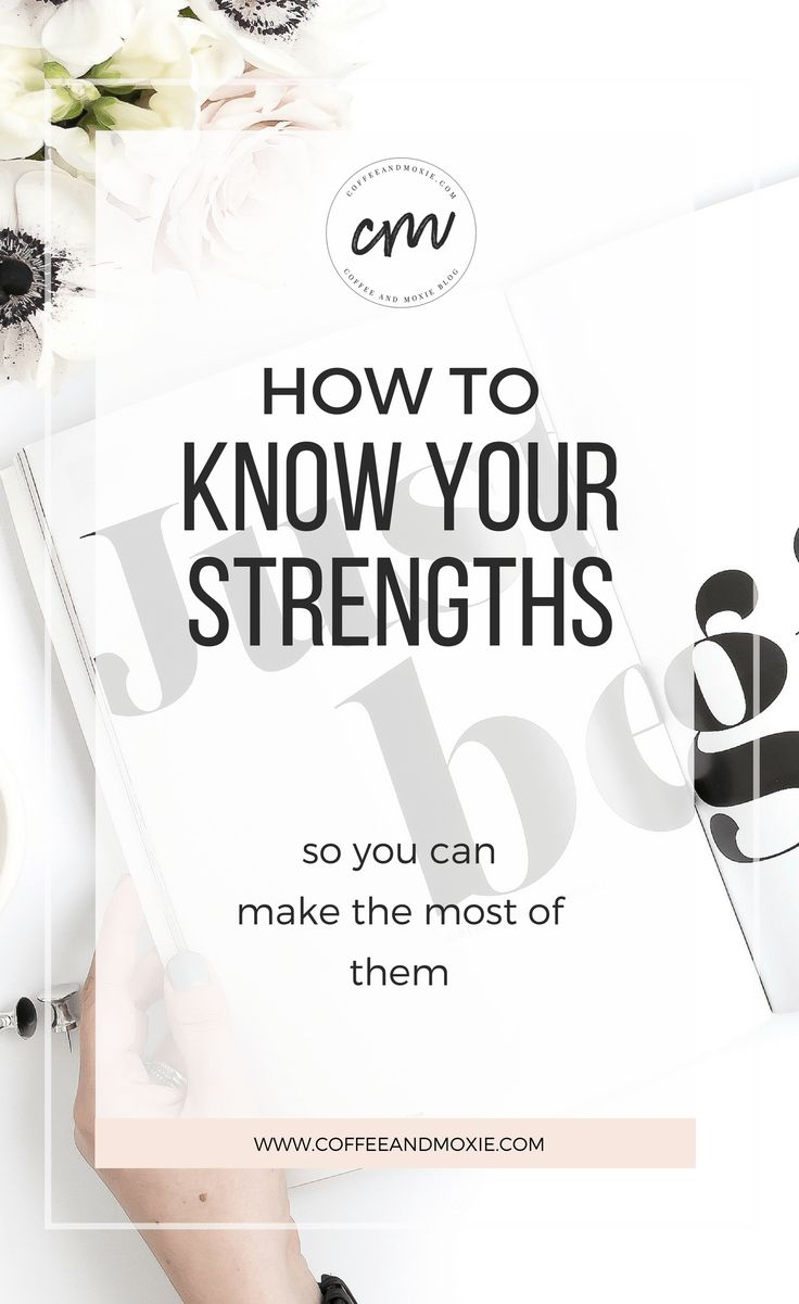 How To Know Your Strengths