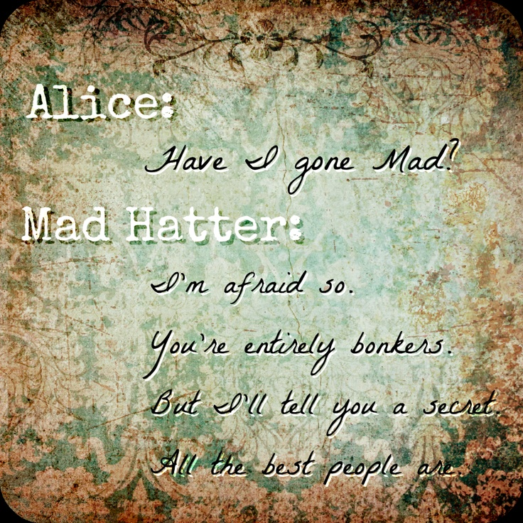 Mad Hatter Quotes: Alice In Wonderland Mad Hatter Quotes. QuotesGram