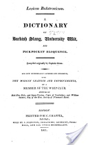 """Lexicon Balatronicum: A Dictionary of Buckish Slang, University Wit and Pickpocket Eloquence"" - Francis Grose & Hewson Clarke, 1811, 221 pp."