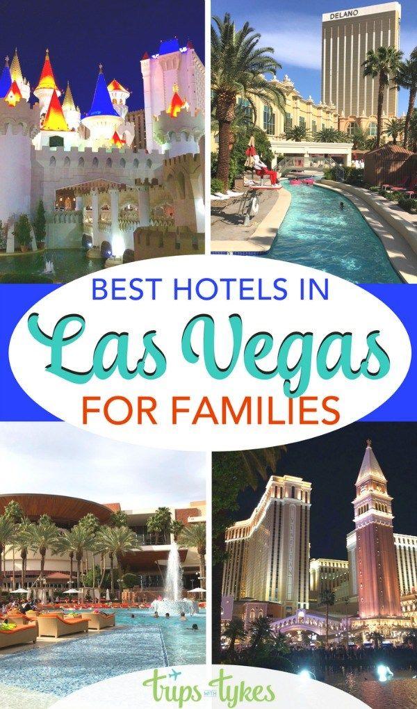 Best Kid Friendly Hotels In Las Vegas For Families Las Vegas