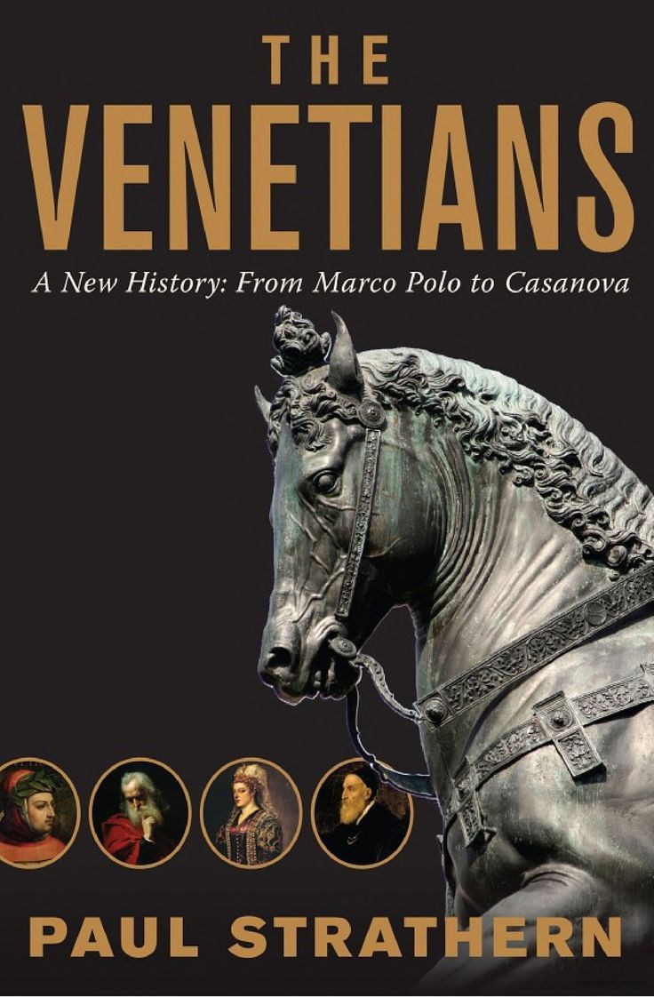"""The Venetians - A new History. Paul Strathern. An informative introduction"""" to the independent Republic of Venice—the 1st great economic & cultural power of the modern Western world. After winning independence in the late 13th century, Venice enjoyed centuries of glory & built a trading empire which reached as far afield as China, Syria, & West Africa. Thes golden period end with the eventual surrender to Napoleon. Includes tales of Petrarch, Marco Polo, Galileo, Titian, Vivaldi, Casanova."""