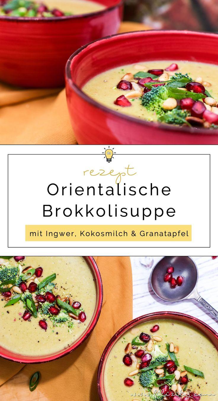 Orientalische Brokkoli-Suppe mit Ingwer, Kokosmilch und Granatapfelkernen. Veganes Rezept für Vorspeise oder Hauptgericht. Würzig, cremig & fruchtig.