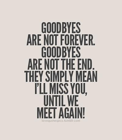 Goodbyes!!!