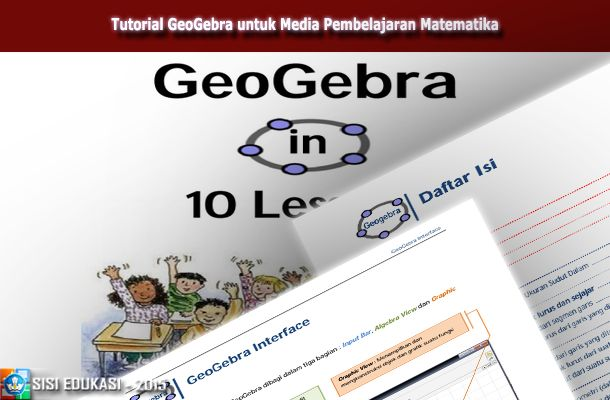 [File Pendidikan] Panduan GeoGebra untuk dijadikan Media Pembelajaran Matematika