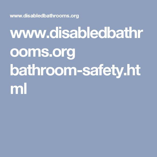 www.disabledbathrooms.org bathroom-safety.html