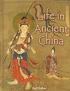 Describes the customs, religion and beliefs, arts and culture, economy, and end of ancient China.