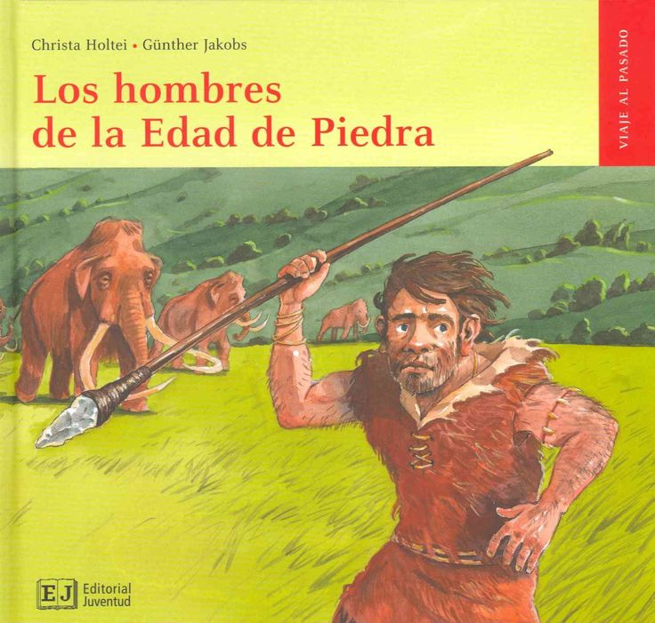 +6 Los hombres de la Edad de Piedra /