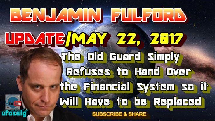 Benjamin Fulford: May 22, 2017