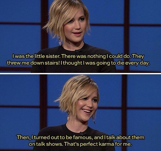 Or how the tables have really turned in her personal life.   31 Reasons Jennifer Lawrence Reigned Supreme Once Again In 2014