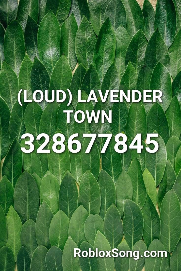Loud Lavender Town Roblox Id Roblox Music Codes In 2020
