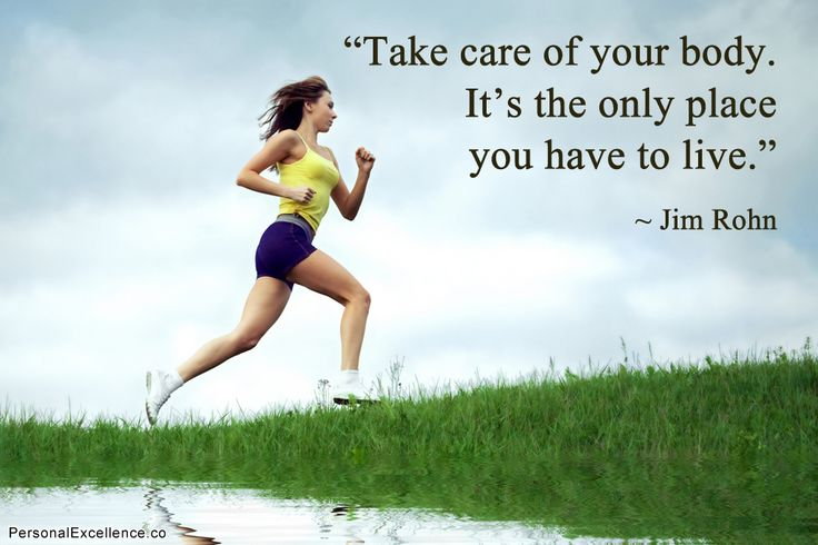 """""""Take care of your body. It's the only place you have to live."""" ~ Jim Rohn #inspirational #quotes"""