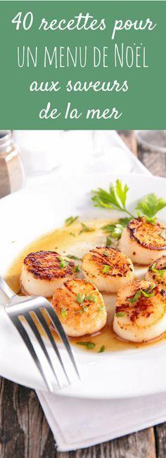 Coquilles St-Jacques, homard, saumon : 40 recettes de poissons et crustacés pour un menu de Noël aux saveurs de la mer.
