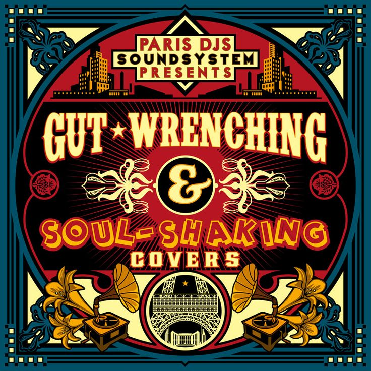 #405 Paris DJs Soundsystem presents Gut-Wrenching and Soul-Shaking Covers