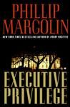 Books and Quilts: Executive Privilege by Phillip Margolin