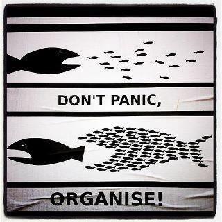 don't panic... organise!!!