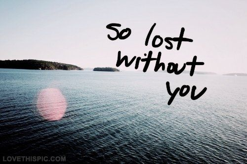 so lost without you miss you #lesbian Lesbian Love Quotes ...