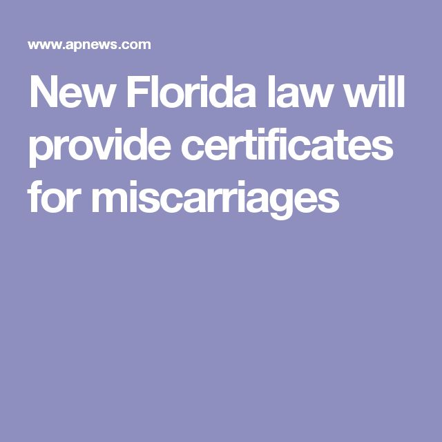 New Florida law will provide certificates for miscarriages