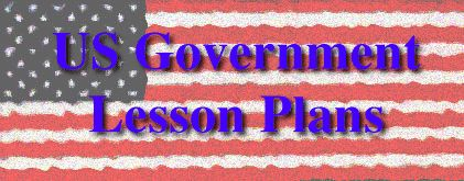 United States Government Lesson Plans