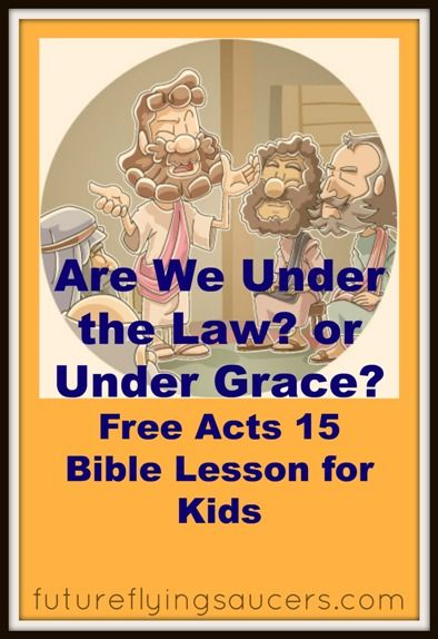 Acts 15: Are we under the law? or Are we under grace? A lesson on the Jerusalem Council as they an answer this question. Another FREE Bible lesson from futureflyingsaucers.com
