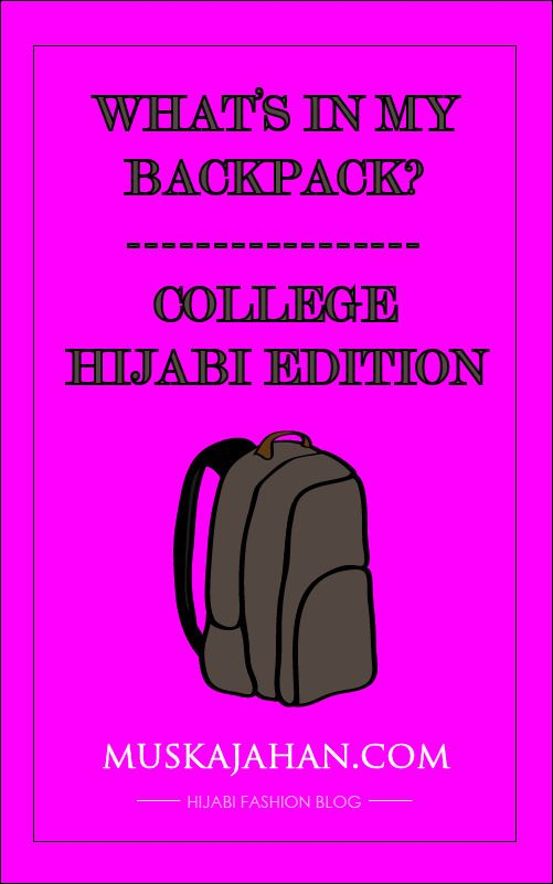 Support my fellow muslimah on her social media sites!WHAT'S IN MY BACKPACK? 2015: COLLEGE / UNIVERSITY HIJABI EDITION