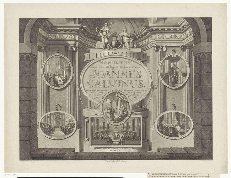Theodoor Koning | Monument voor Johannes Calvijn, 1509-1564, Theodoor Koning, Dirk Meland Langeveld, 1791 | Monument voor Johannes Calvijn, met boven een portret van de kerkhervormer. Links en rechts scènes van plechtigheden in de calvinistische kerk rond het jaar 1791: avondmaal, consistorie, doop en de aanneming tot lidmaat. In het midden Calvijn op de Rijksdag en een afbeelding van de Dordtse synode van 1618-1619.