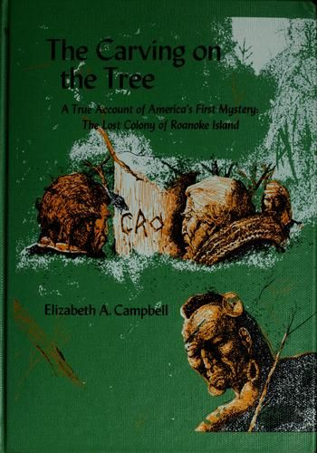 The carving on the tree by Campbell, Elizabeth A.