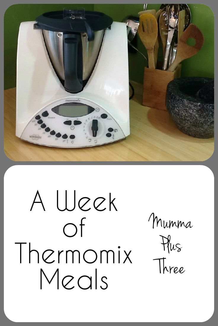 A week of Thermomix meals | recipe links | Mumma Plus Three