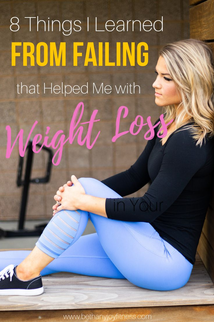 8 Things I Learned From Failing that Helped Me with Weight Loss