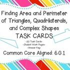 A set of 20 task cards for helping students find Area and Perimeter of Triangles, Quadrilaterals, and Complex Shapes (also a few polygons as well.....