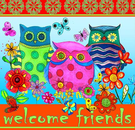 Welcome Friends Owls