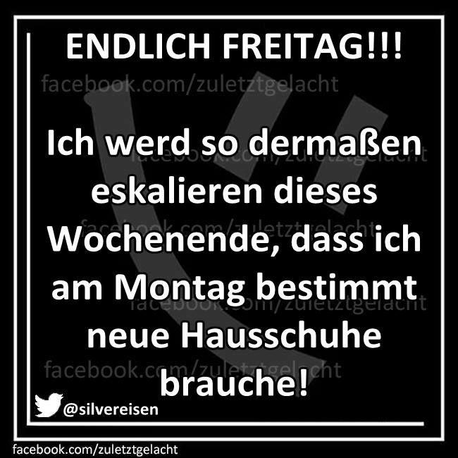 Pin Von Barbara Brucker Auf Humor Freitag Spruche Lustig