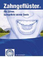 Schreckenbach, Suliko und Dirk: Zahngeflüster. Ganzheitliche Zahnmedizin