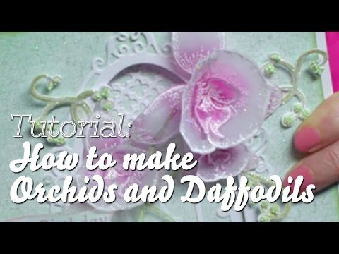 EZ Techniques to Create 3D Orchids and Daffodils for papercrafts - Heartfelt Creations - YouTube