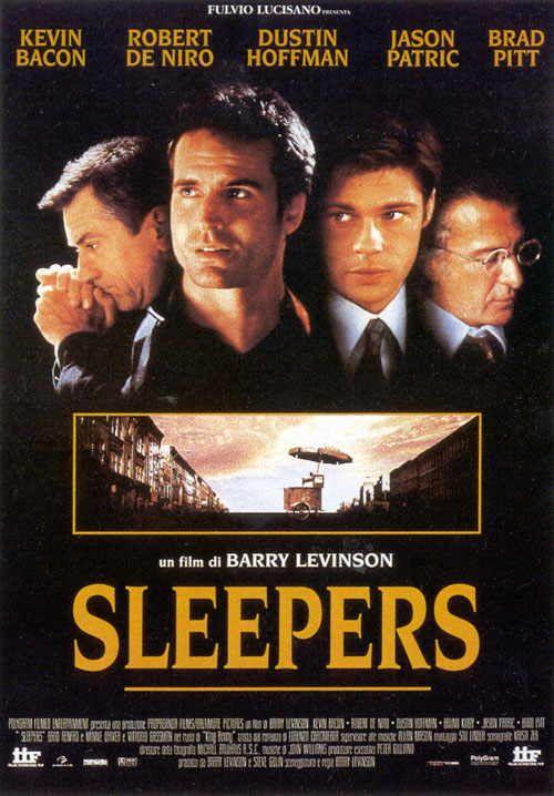 """Sleepers"" with Kevin Bacon, Brad Pitt, Robert Deniro, Duston Hoffman, Jason Patric - awesome film"