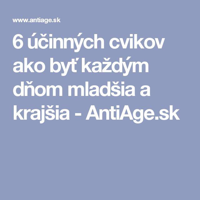 6 účinných cvikov ako byť každým dňom mladšia a krajšia - AntiAge.sk