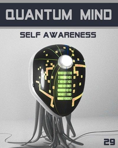 Quantum Mind Self Awareness - The Psychology of the Universe: STEP 29.  The series is for a serious student that cares about LIFE and endeavour to understand how creation functions in fact in specific details.    http://eqafe.com/p/quantum-mind-self-awareness-step-29