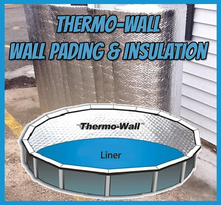 Thermo Wall Pool Insulation Swimming Insulation And